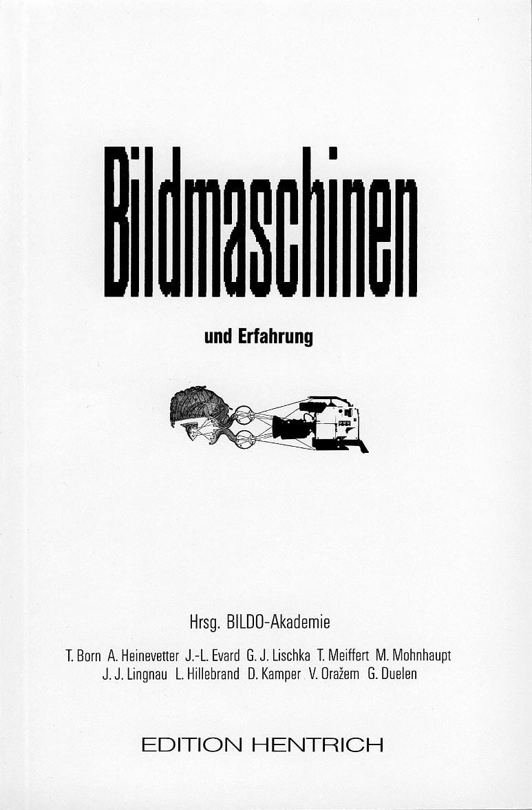 Bildmaschinen und Erfahrung, Edition Hentrich
